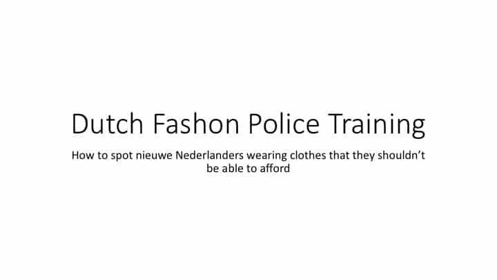 Dutch fashion police training