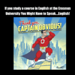 Dutch Erasmus student whining about speaking English