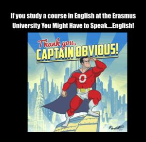Dutch Erasmus student whining about speaking English